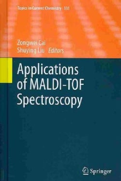 Applications of MALDI-TOF Spectroscopy (Hardcover)