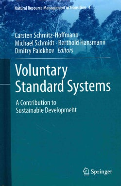 Voluntary Standard Systems: A Contribution to Sustainable Development (Hardcover)