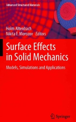 Surface Effects in Solid Mechanics: Models, Simulations and Applications (Hardcover)