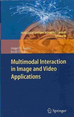Multimodal Interaction in Image and Video Applications (Hardcover)