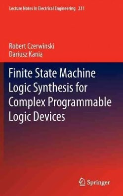 Finite State Machine Logic Synthesis for Complex Programmable Logic Devices (Hardcover)