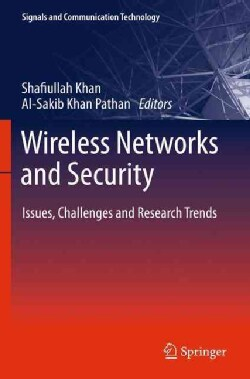 Wireless Networks and Security: Issues, Challenges and Research Trends (Hardcover)