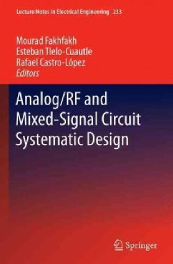 Analog/RF and Mixed-Signal Circuit Systematic Design (Hardcover)