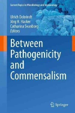 Between Pathogenicity and Commensalism (Hardcover)