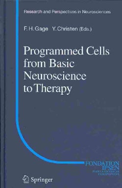 Programmed Cells from Basic Neuroscience to Therapy (Hardcover)