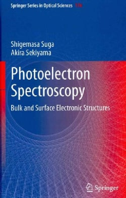 Photoelectron Spectroscopy: Bulk and Surface Electronic Structures (Hardcover)