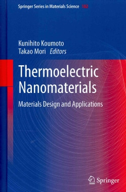 Thermoelectric Nanomaterials: Materials Design and Applications (Hardcover)