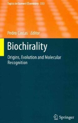 Biochirality: Origins, Evolution and Molecular Recognition (Hardcover)