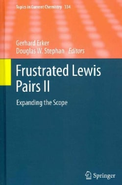 Frustrated Lewis Pairs II: Expanding the Scope (Hardcover)