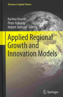 Applied Regional Growth and Innovation Models (Hardcover)