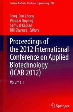 Proceedings of the 2012 International Conference on Applied Biotechnology (ICAB 2012) (Hardcover)