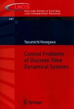 Control Problems of Discrete-Time Dynamical Systems (Paperback)