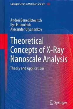 Theoretical Concepts of X-ray Nanoscale Analysis: Theory and Applications (Hardcover)