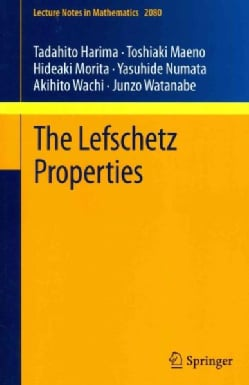 The Lefschetz Properties (Paperback)