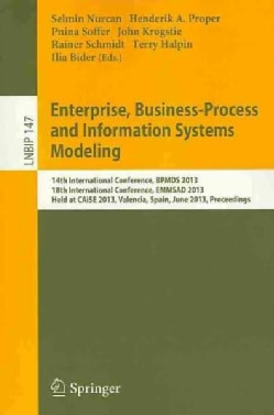 Enterprise, Business-Process and Information Systems Modeling: 14th International Conference, BPMDS 2013, 18th In... (Paperback)