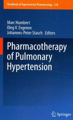 Pharmacotherapy of Pulmonary Hypertension (Hardcover)