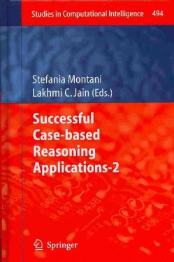 Successful Case-based Reasoning Applications - 2 (Hardcover)