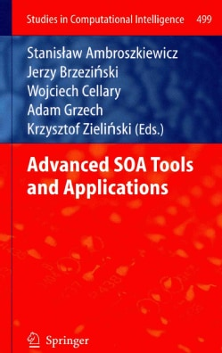 Advanced SOA Tools and Applications (Hardcover)