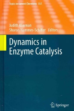 Dynamics in Enzyme Catalysis (Hardcover)