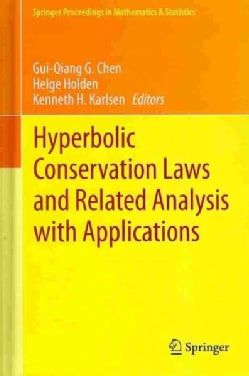 Hyperbolic Conservation Laws and Related Analysis With Applications: Edinburgh, September 2011 (Hardcover)