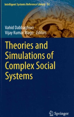 Theories and Simulations of Complex Social Systems (Hardcover)
