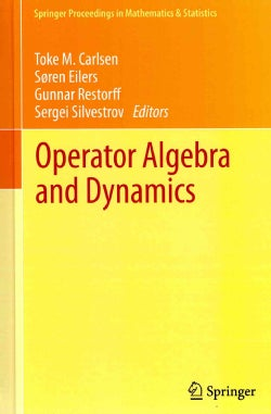 Operator Algebra and Dynamics: Nordforsk Network Closing Conference, Faroe Islands, May 2012 (Hardcover)