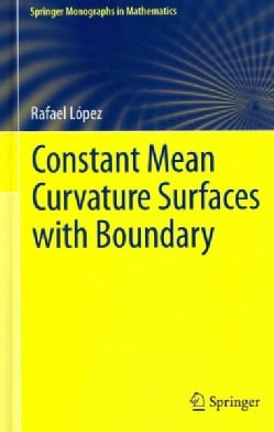 Constant Mean Curvature Surfaces With Boundary (Hardcover)
