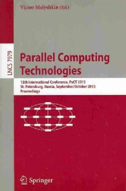 Parallel Computing Technologies: 12th International Conference, Pact 2013, St. Petersburg, Russia, September 30-o... (Paperback)
