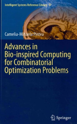 Advances in Bio-Inspired Computing for Combinatorial Optimization Problems (Hardcover)