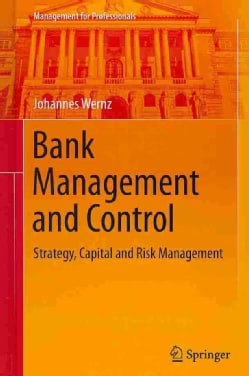 Bank Management and Control: Strategy, Capital and Risk Management (Hardcover)