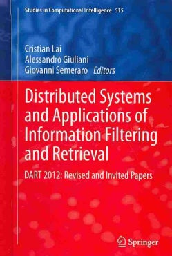 Distributed Systems and Applications of Information Filtering and Retrieval: DART 2012: Revised and Invited Papers (Hardcover)
