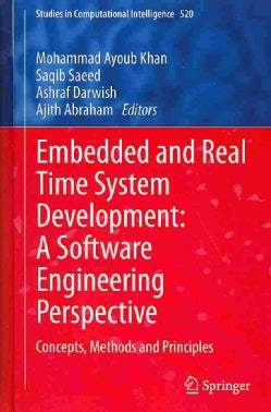 Embedded and Real Time System Development: A Software Engineering Perspective: Concepts, Methods and Principles (Hardcover)