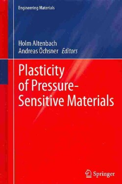 Plasticity of Pressure-Sensitive Materials (Hardcover)