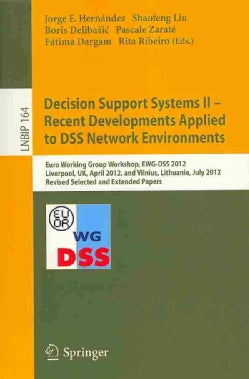 Decision Support Systems II - Recent Developments Applied to DSS Network Environments: Euro Working Group Worksho... (Paperback)