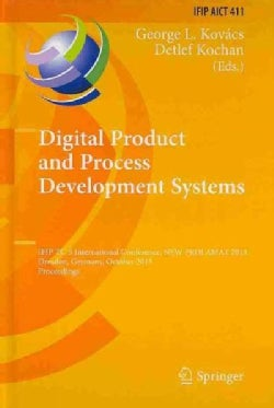 Digital Product and Process Development Systems: Ifip Tc 5 International Conference, New Prolamat 2013, Dresden, ... (Hardcover)