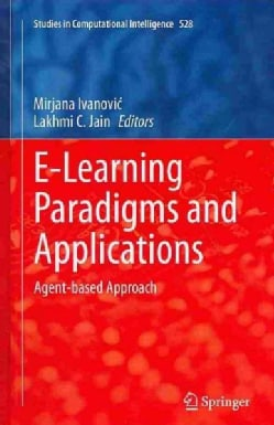 E-learning Paradigms and Applications: Agent-based Approach (Hardcover)