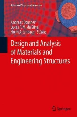 Design and Analysis of Materials and Engineering Structures (Paperback)