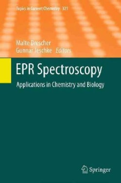 Epr Spectroscopy: Applications in Chemistry and Biology (Paperback)