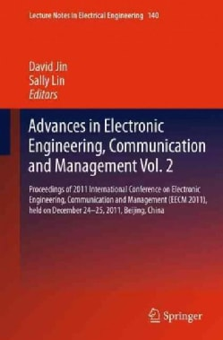 Advances in Electronic Engineering, Communication and Management: Proceedings of the Eecm 2011 International Conf... (Paperback)