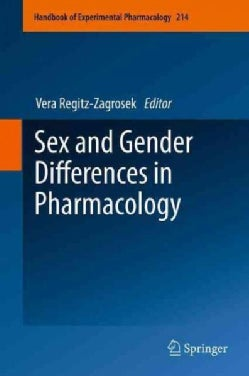 Sex and Gender Differences in Pharmacology (Paperback)