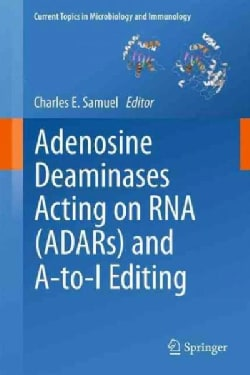 Adenosine Deaminases Acting on RNA (ADARS) and A-to-I Editing (Paperback)