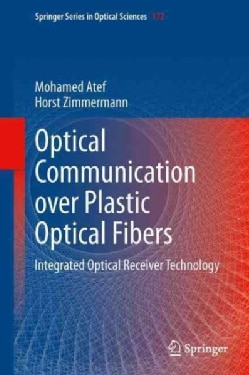 Optical Communication over Plastic Optical Fibers: Integrated Optical Receiver Technology (Paperback)