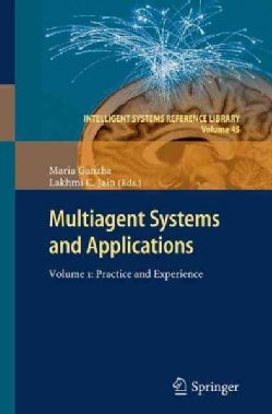 Multiagent Systems and Applications: Practice and Experience (Paperback)