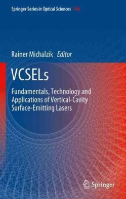 Vcsels: Fundamentals, Technology and Applications of Vertical-cavity Surface-emitting Lasers (Paperback)