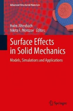 Surface Effects in Solid Mechanics: Models, Simulations and Applications (Paperback)