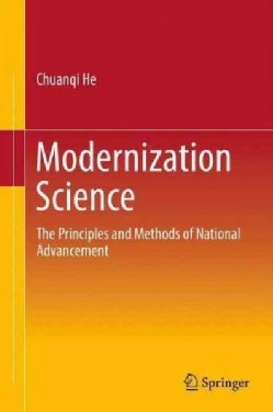 Modernization Science: The Principles and Methods of National Advancement (Paperback)