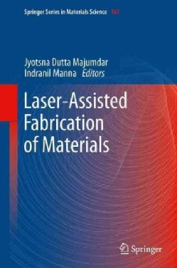 Laser-assisted Fabrication of Materials (Paperback)