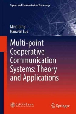 Multi-point Cooperative Communication Systems: Theory and Applications (Paperback)