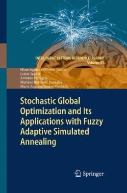 Stochastic Global Optimization and Its Applications With Fuzzy Adaptive Simulated Annealing (Paperback)
