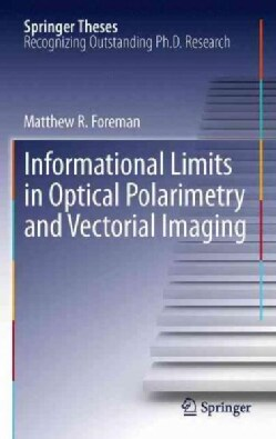 Informational Limits in Optical Polarimetry and Vectorial Imaging (Paperback)
